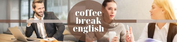 coffee break english epaggelmatika agglika